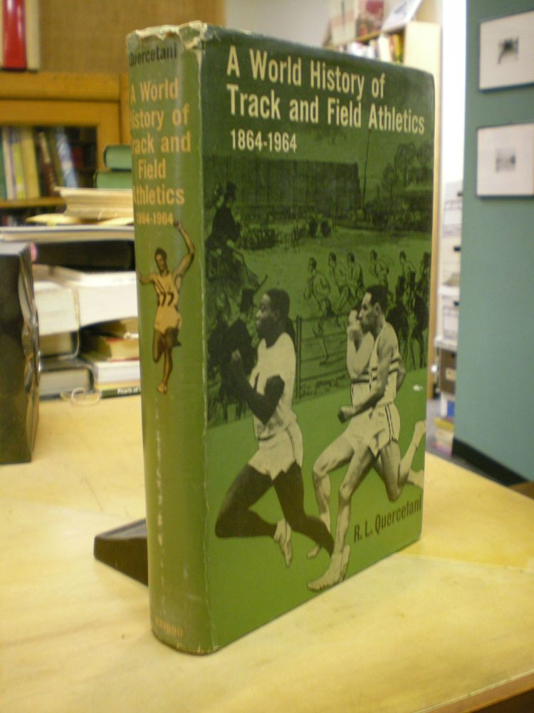A World History of track and Field Athletics 1864-1964. R L. Quercetani.