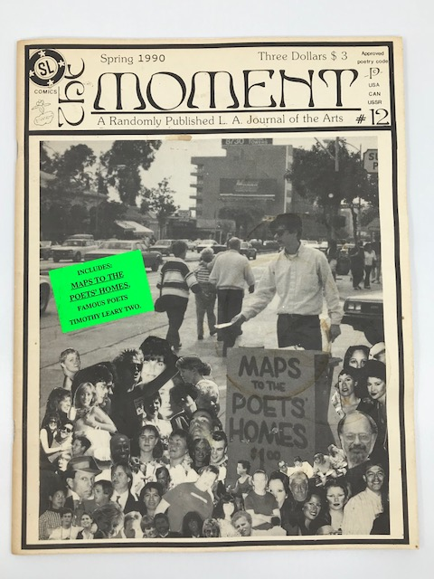 The Moment; A Randomly Published L.A. Journal of the Arts (Spring 1990, #12)