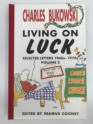Living on Luck, Selected Letters 1960s-1970s. Volume 2