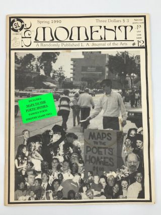 The Moment; A Randomly Published L.A. Journal of the Arts (Spring 1990, #12